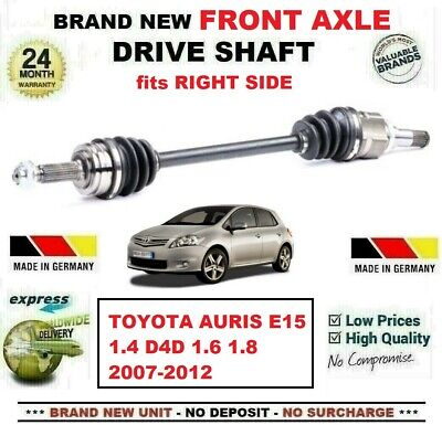 DRIVE SHAFT AXLE FITS FOR AURIS 1.4 1.6 1.8 D-4D FRONT RIGHT