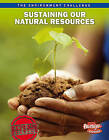Sustaining Our Natural Resources by Jen Green (Paperback / softback, 2011)