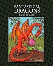 Fantastical Dragons : Coloring Book by Tabitha Ladin (2009, Paperback)