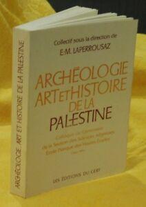 Laperrousaz-Archeologie-Art-Et-Histoire-De-La-PALESTINE-Colloque-du-Centenaire