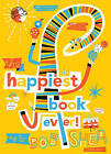 The Happiest Book Ever by Bob Shea (Hardback, 2016)