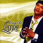 Crazy Like Love by Melvin Williams (CD, Jan-2007, Blackberry Records)