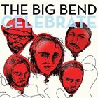 Chet Vincent and The Big Bend - Celebrate Vinyl
