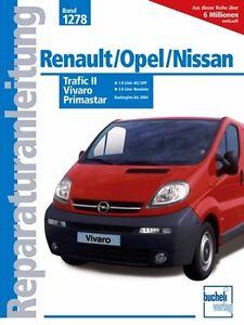 Renault-Trafic-Opel-Vivaro-Primastar-Reparatur-Handbuch-Reparaturanleitung-Book