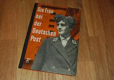 Die Frau bei der Deutschen Post ein Bildband Buch 1963 Rarität