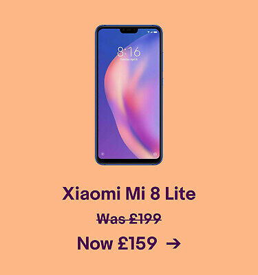 Xiaomi Mi 8 Lite. Was £199. Now £159.