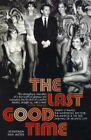 The Last Good Time: Skinny d'Amato and the 500 Club by Jonathan van Meter (Paperback, 2004)