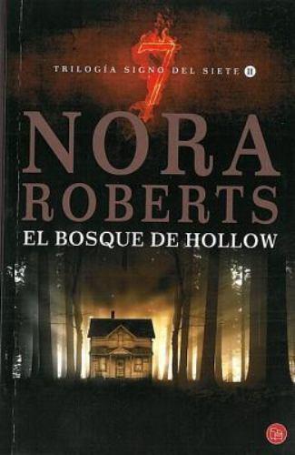 El bosque de Hollow (The Hollow) (Spanish Edition) (Trilogia Signo Del Siete /