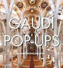 Gaudí Pop-Ups by Courtney Watson McCarthy (2012, Hardcover)