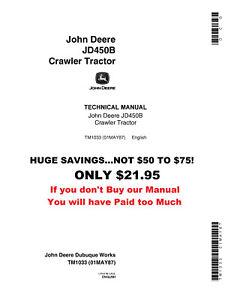 NOW-ON-SALE-JOHN-DEERE-450-Crawler-Loader-Technical-Service-Shop-Manual-TM-1033