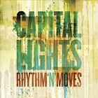 Rhythm `N Moves * by Capital Lights (CD, Jul-2012, Tooth & Nail)