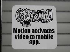 20 GOTCHA! Video Security Surveillance Camera Theft Deterrent white film label
