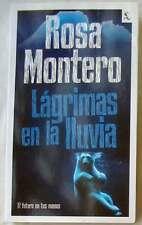 LAGRIMAS EN LA LLUVIA - ROSA MONTERO - ED. SEIX BARRAL 2011 - VER DESCRIPCIÓN