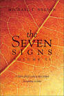 The Seven Signs, Volume II: A Spirit-Filled Look at the Gospel According to John by Michael T Nelson (Paperback / softback, 2010)