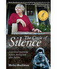 The Circle of Silence: A Personal Testimony Before, During and After Balibo by Shirley Shackleton (Paperback, 2010)