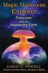 Magic-Mushroom-Explorer-Psilocybin-and-the-Awakening-Earth