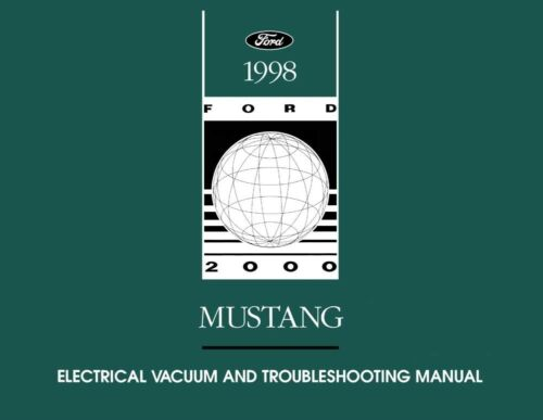 1998 Ford Mustang Electrical Vacuum Troubleshooting Procedure Service Manual