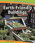 Earth-Friendly Buildings by Miriam Coleman (Paperback / softback, 2011)
