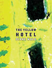 The Yellow Hotel by Diane Wald (Paperback, 2004)