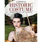 Survey of Historic Costume by Phyllis G. Tortora, Sara B. Marcketti (Hardback, 2015)