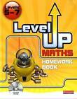 Level Up Maths: Homework Book (Level 5-7) by Greg Byrd (Mixed media product, 2009)