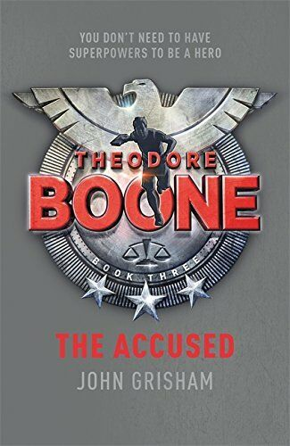 1 of 1 - Theodore Boone: The Accused: Theodore Boone 3 by Grisham, John 1444728903 The