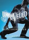 Unraveled by Gena Showalter (Hardback)