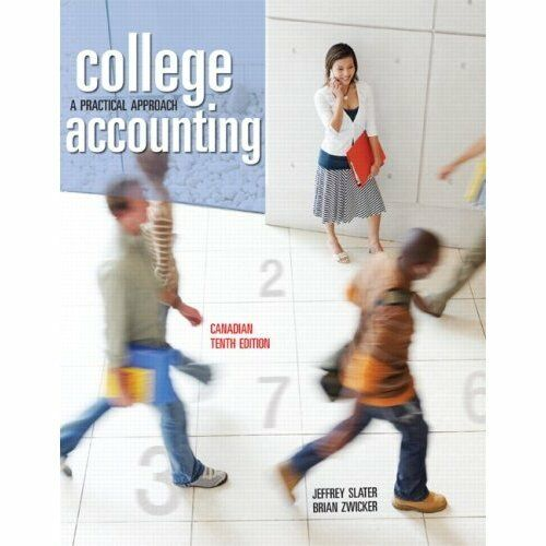College Accounting - with CD - A Practical Approach by Jeffrey Slater, B.Zwicker