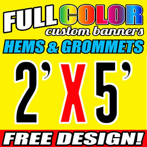 Custom 2' x 5' FT Banner 16oz Vinyl/Flex Outdoor premium Quality Advertise Sign