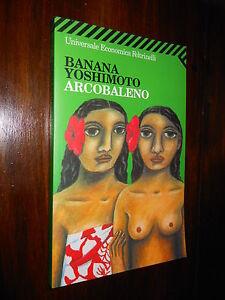 Arcobaleno-Banana-Yoshimoto-UE-Feltrinelli-n-1855-2005-L12