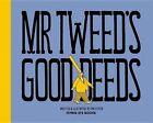 Mr Tweed's Good Deeds by Jim Stoten (Hardback, 2014)