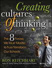 Creating Cultures of Thinking: The 8 Forces We Must Master to Truly Transform Our Schools by Ron Ritchhart (Paperback, 2015)