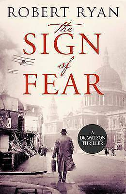 1 of 1 - The Sign of Fear: A Doctor Watson Thriller by Robert Ryan