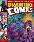 The Complete Guide to Drawing Comics by Arcturus Publishing (Paperback, 2015)