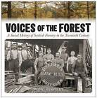 Voices of the Forest: A Social History of Scottish Forestry in the Twentieth Century by Mairi Stewart (Paperback, 2016)