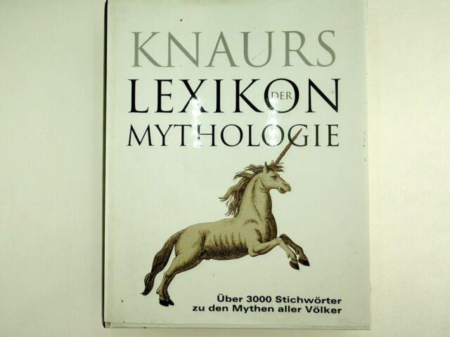 Knaurs Lexikon der Mythologie  - 2002
