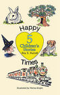 Happy Times: Five Children's Stories by Roy S. Purcell (Hardback, 2007)