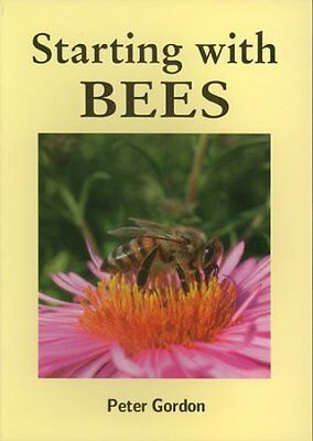 Starting with Bees NEW BEE BOOK Beekeeping 2nd Quality