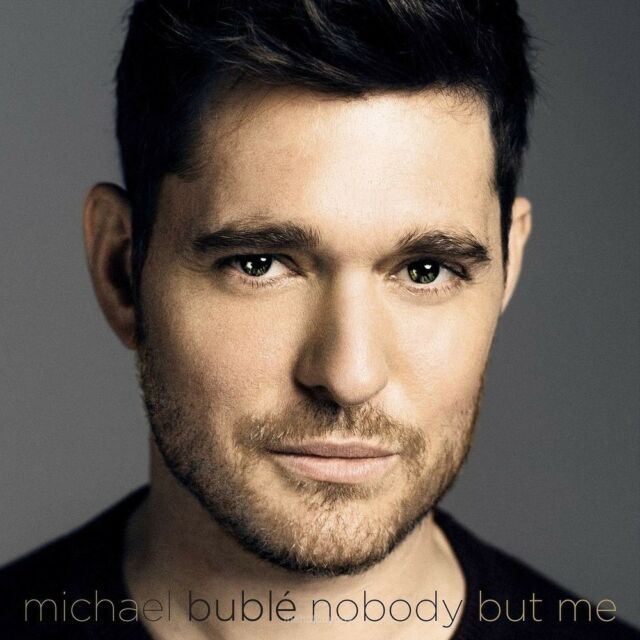 Nobody But Me by Michael Bublé (CD, Oct-2016, Warner Bros.) Buble