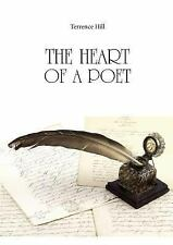 The Heart of a Poet Di Terrence Hill by Terrence Hill (2015, Paperback)