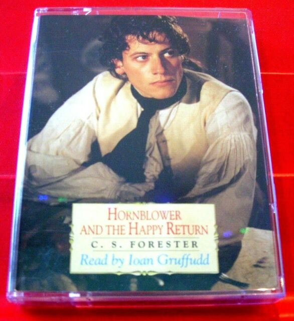 C.S.Forester Horatio Hornblower And The Happy Return 2-Tape Audio Ioan Gruffudd