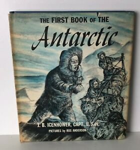 THE-FIRST-BOOK-OF-THE-ANTARCTIC-Icenhower-Franklin-Watts-HB-DJ-NF-Vintage