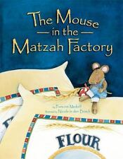 The Mouse in the Matzah Factory Francine Medoff, Nicole in Den Bosch Paperback