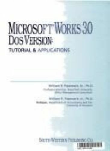 Microsoft Works 3.0, DOS Version: Tutorial and Applications