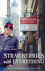 Strawberries with Everything: a Polish Odyssey 1966-1974 by Steve Brook (Paperback, 2005)