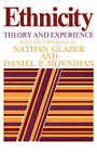 Ethnicity: Theory and Experience by Harvard University Press (Paperback, 1976)