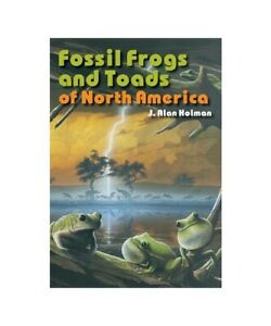 J-Alan-Holman-034-Fossil-Frogs-and-Toads-of-North-America-034