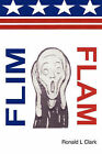 Flim Flam by Ronald L Clark (Paperback / softback, 2008)