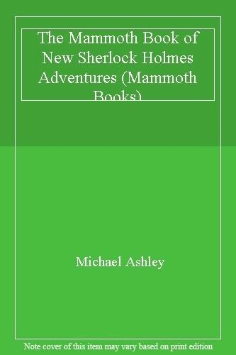 The Mammoth Book of New Sherlock Holmes Adventures (Mammoth Bo ,.9781854875280