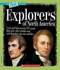 Explorers of North America by Christine Taylor-Butler (Hardback, 2007)